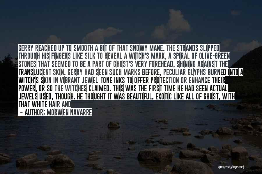 Skin Tone Quotes By Morwen Navarre