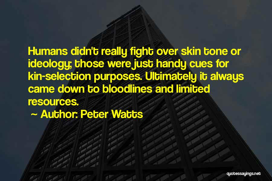 Skin Tone Quotes By Peter Watts