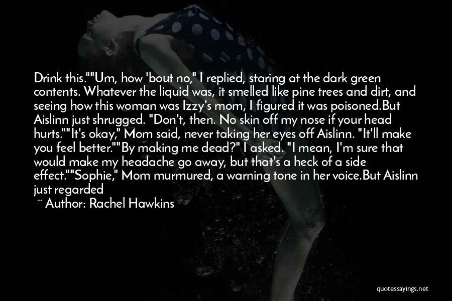 Skin Tone Quotes By Rachel Hawkins