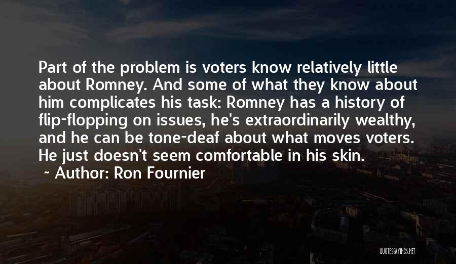 Skin Tone Quotes By Ron Fournier