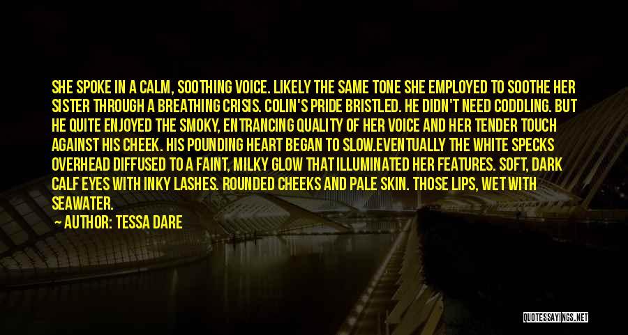 Skin Tone Quotes By Tessa Dare