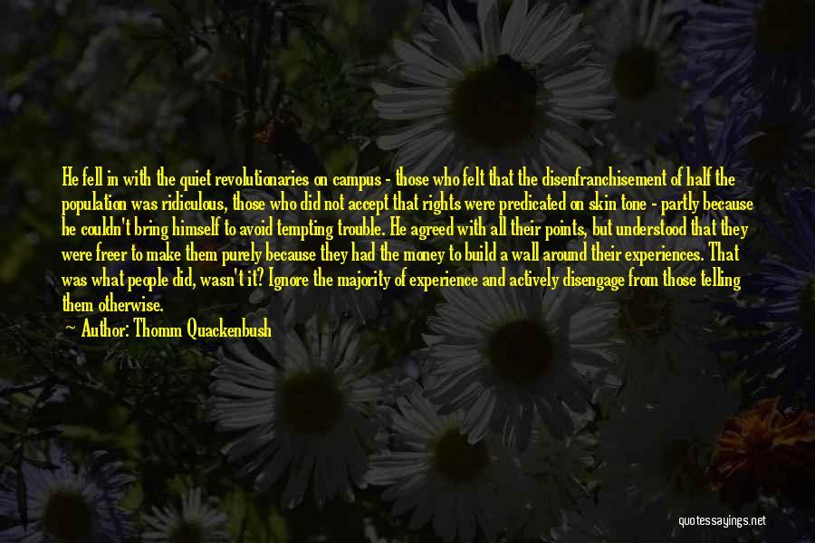 Skin Tone Quotes By Thomm Quackenbush