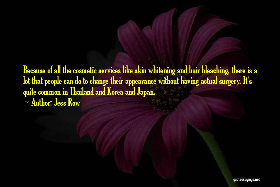 Skin Whitening Quotes By Jess Row
