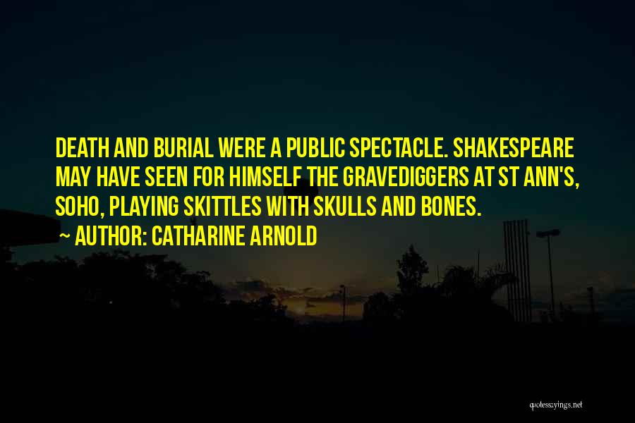 Skittles Quotes By Catharine Arnold