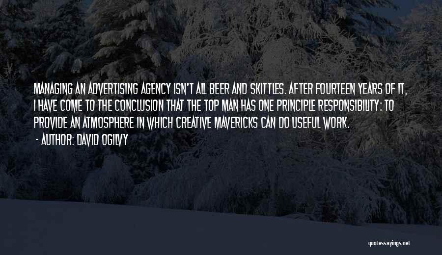 Skittles Quotes By David Ogilvy