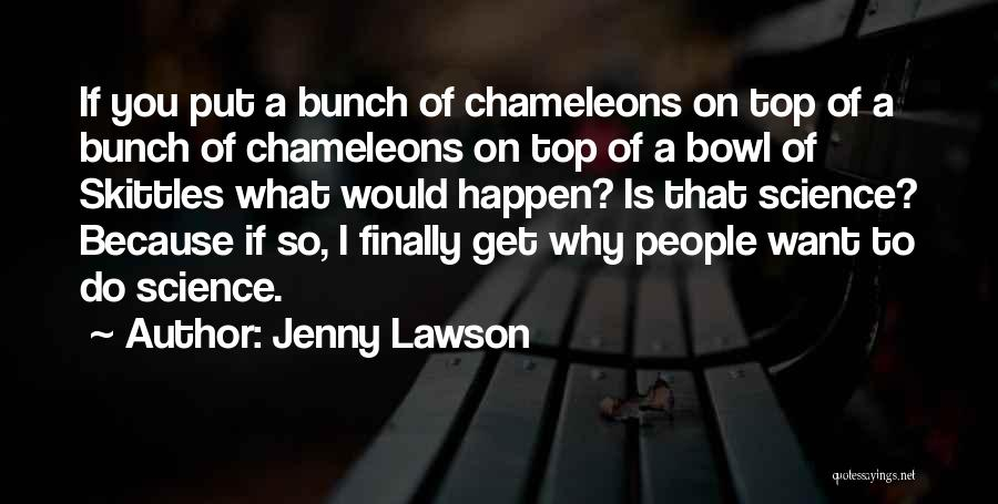 Skittles Quotes By Jenny Lawson