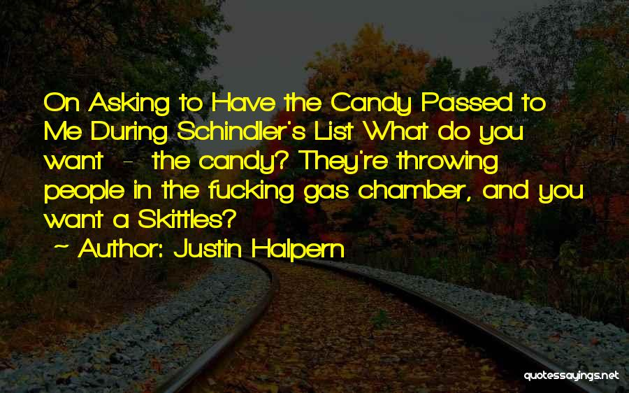 Skittles Quotes By Justin Halpern