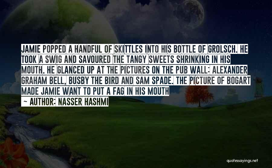 Skittles Quotes By Nasser Hashmi