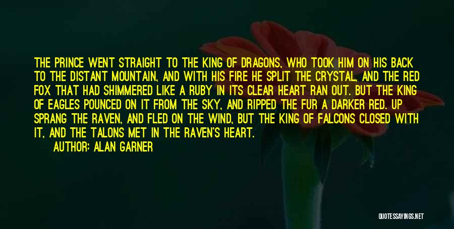 Sky Fire Quotes By Alan Garner