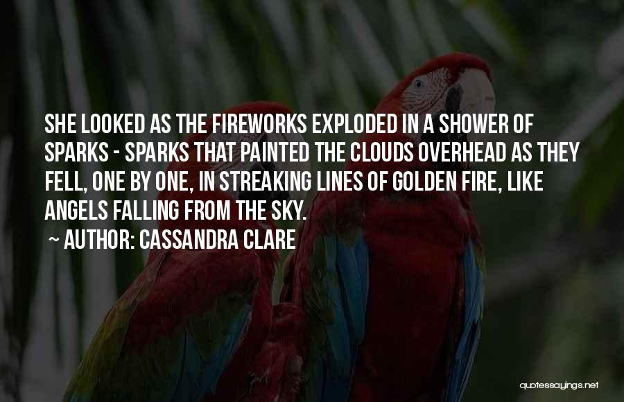 Sky Fire Quotes By Cassandra Clare