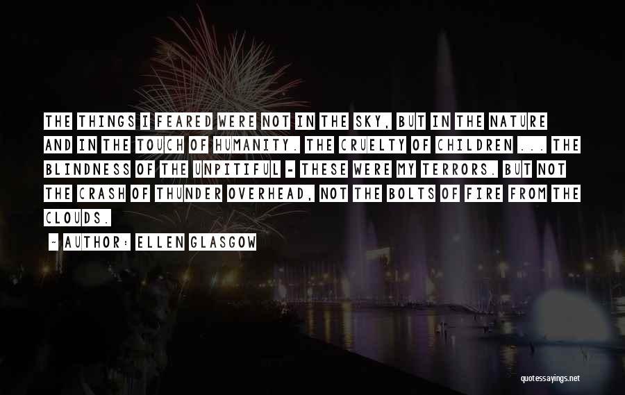 Sky Fire Quotes By Ellen Glasgow