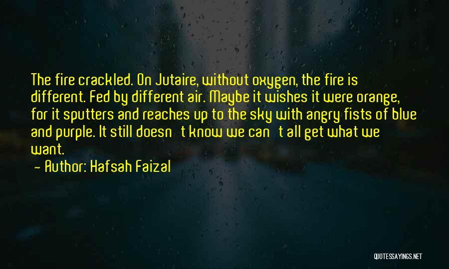Sky Fire Quotes By Hafsah Faizal