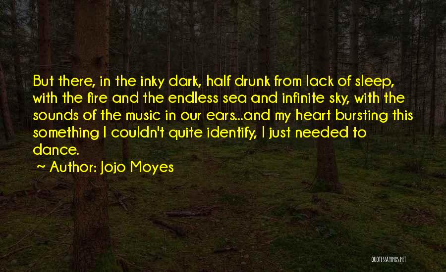Sky Fire Quotes By Jojo Moyes