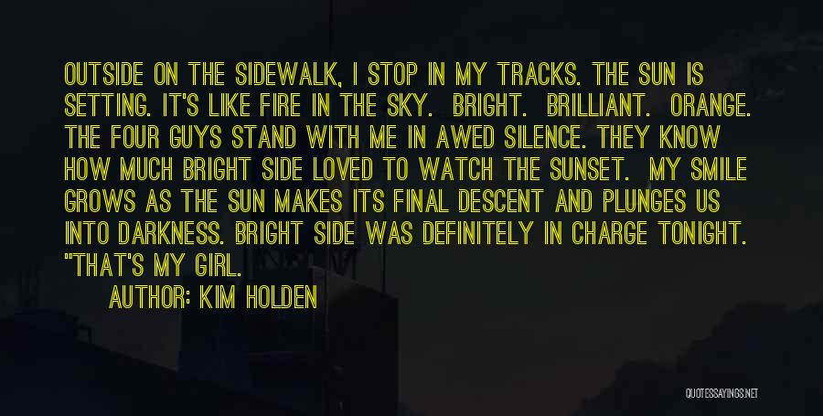 Sky Fire Quotes By Kim Holden