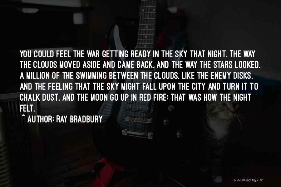 Sky Fire Quotes By Ray Bradbury
