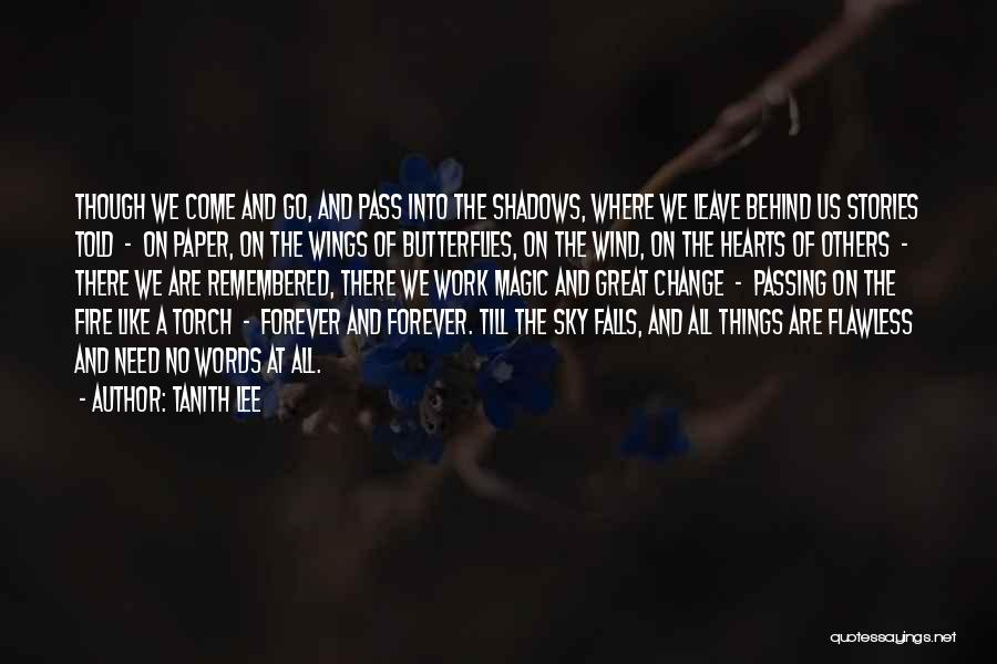 Sky Fire Quotes By Tanith Lee