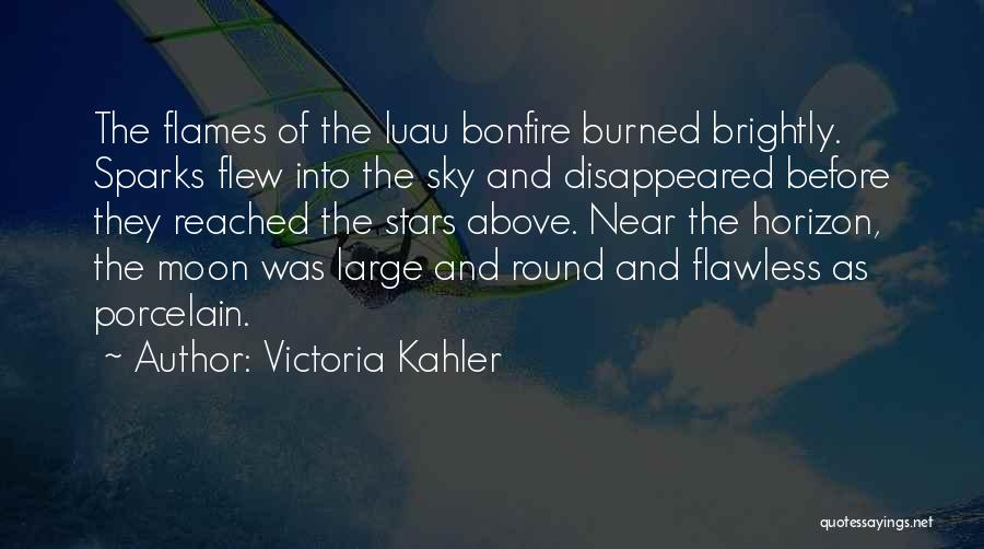Sky Fire Quotes By Victoria Kahler
