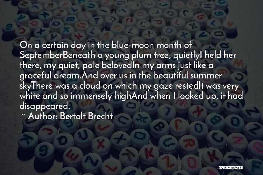 Sky Tree Quotes By Bertolt Brecht