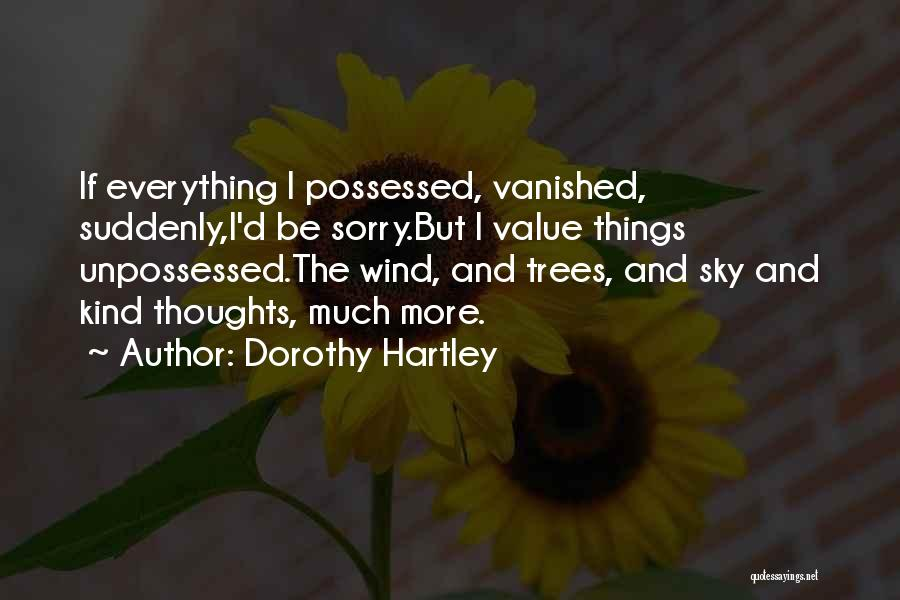Sky Tree Quotes By Dorothy Hartley