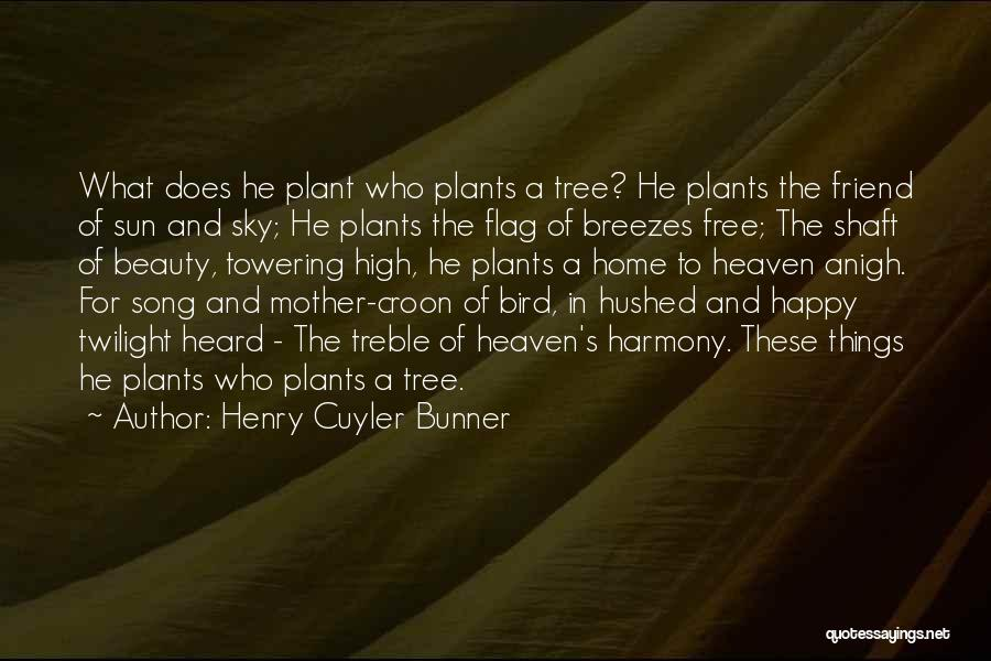 Sky Tree Quotes By Henry Cuyler Bunner