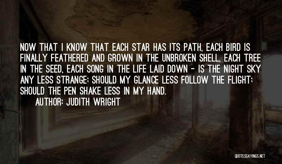 Sky Tree Quotes By Judith Wright