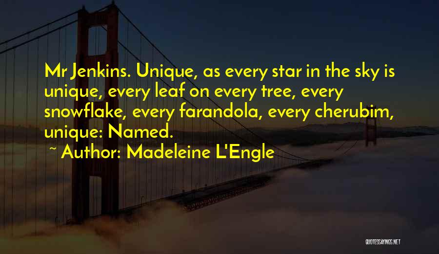Sky Tree Quotes By Madeleine L'Engle