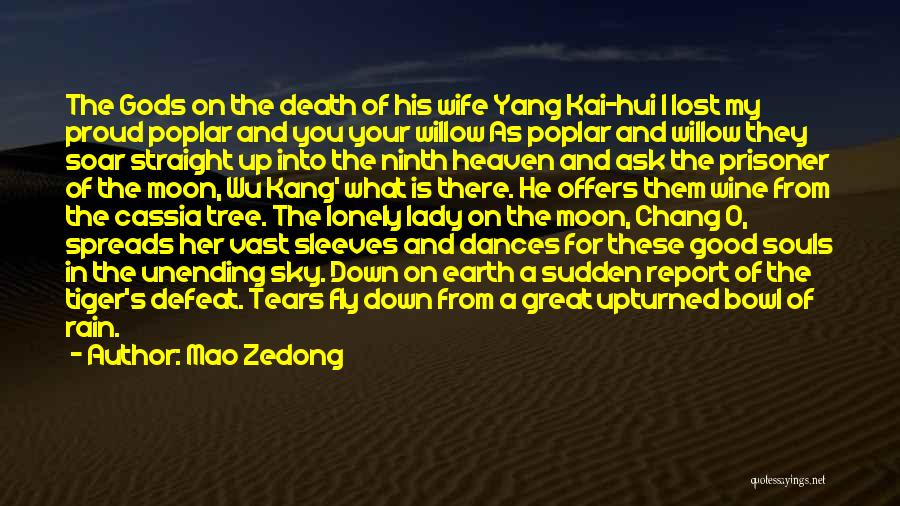 Sky Tree Quotes By Mao Zedong