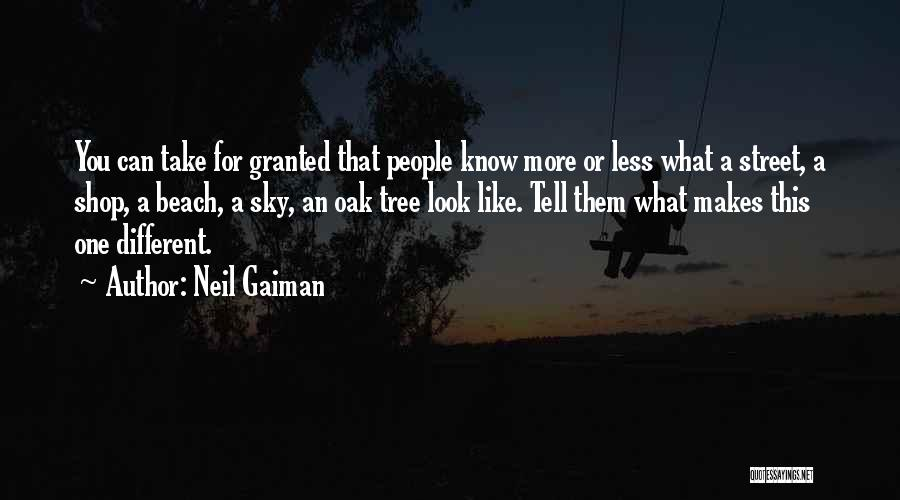Sky Tree Quotes By Neil Gaiman