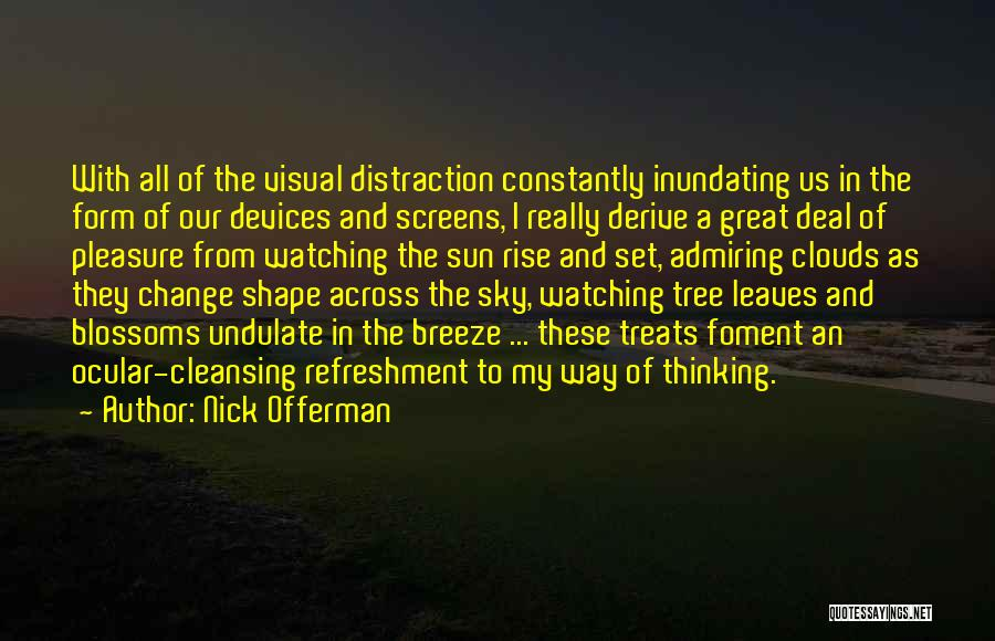 Sky Tree Quotes By Nick Offerman