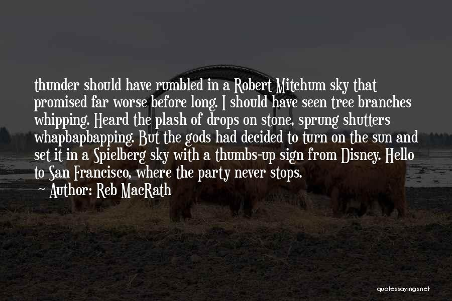 Sky Tree Quotes By Reb MacRath
