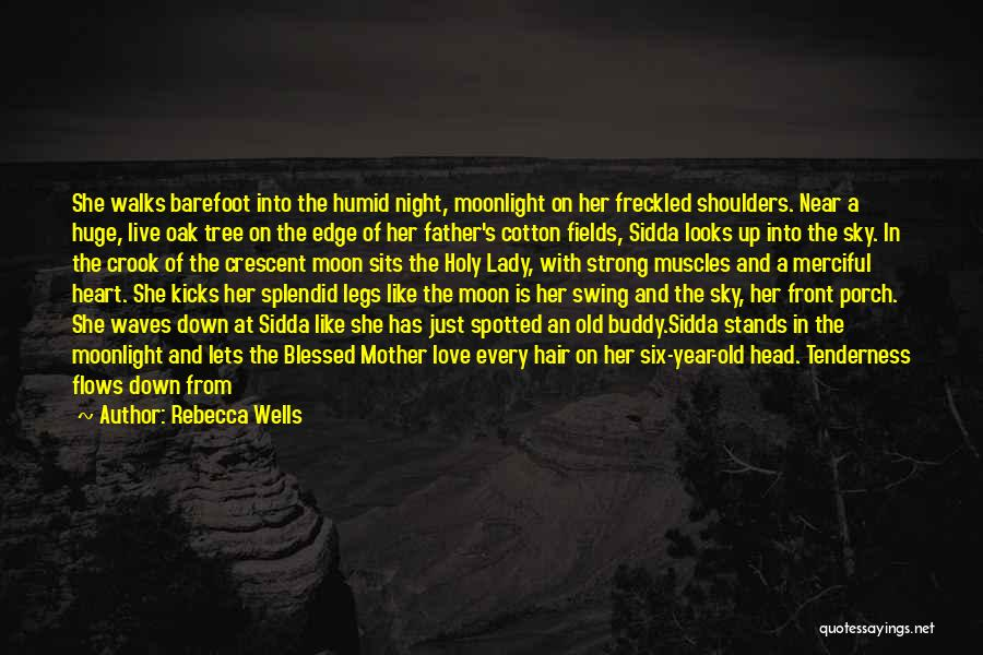 Sky Tree Quotes By Rebecca Wells