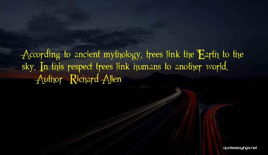 Sky Tree Quotes By Richard Allen