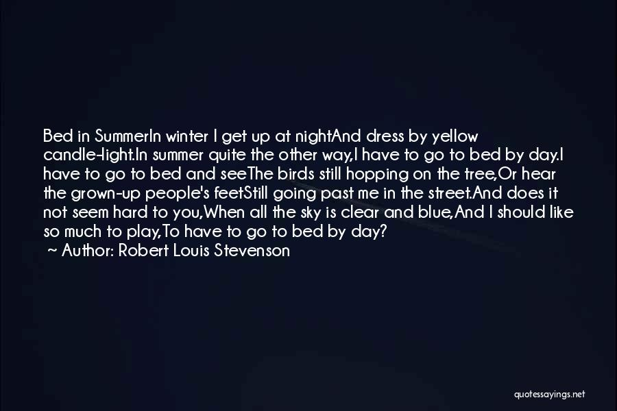 Sky Tree Quotes By Robert Louis Stevenson