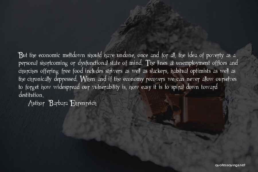 Slackers Quotes By Barbara Ehrenreich