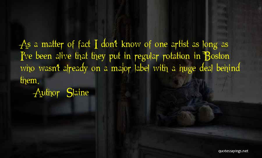 Slaine Quotes 512918