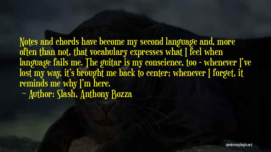 Slash, Anthony Bozza Quotes 192386