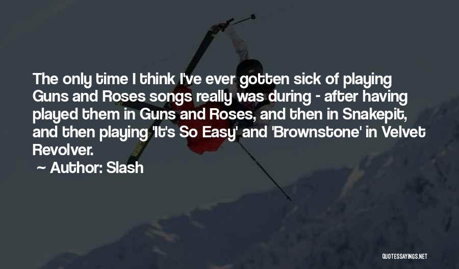 Slash Quotes 1570595