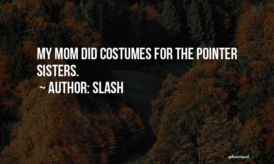 Slash Quotes 1571615