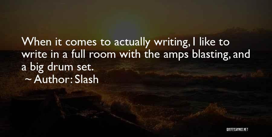 Slash Quotes 159767
