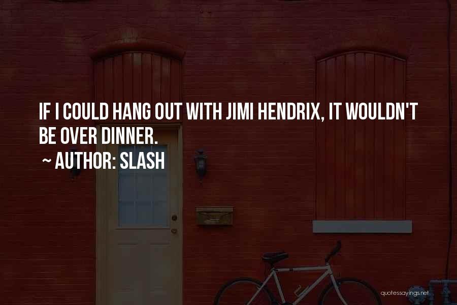 Slash Quotes 1661715