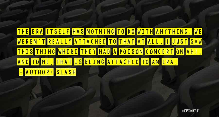 Slash Quotes 1766336