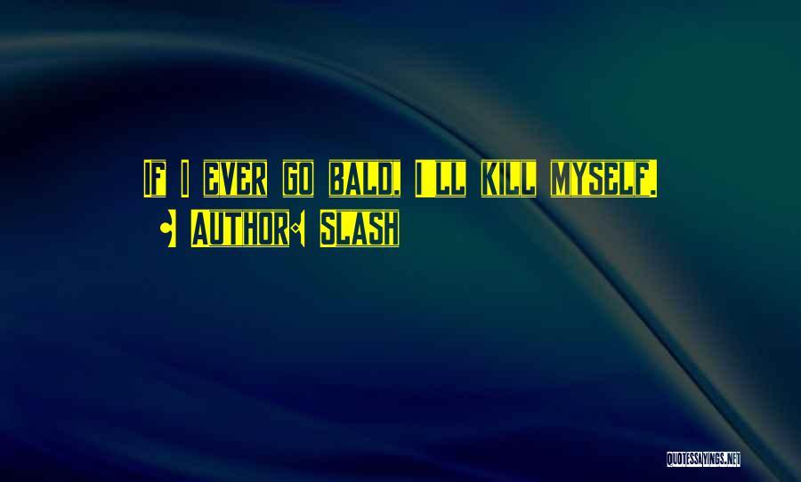 Slash Quotes 1767694