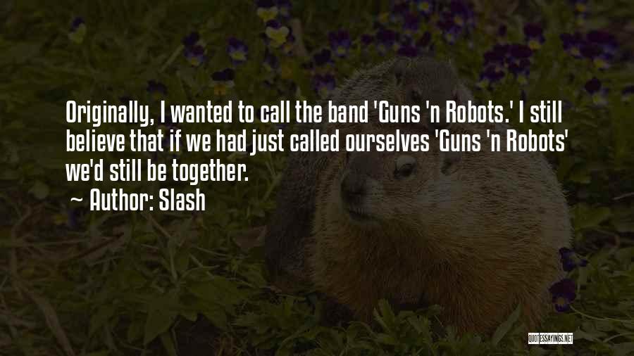 Slash Quotes 1888265