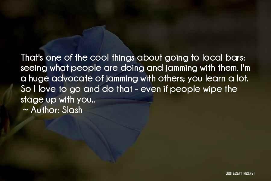 Slash Quotes 278865
