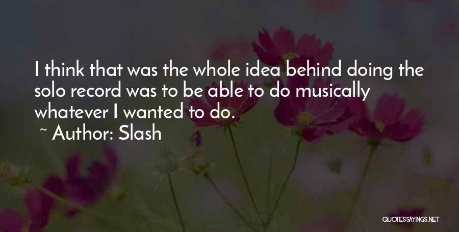 Slash Quotes 376067