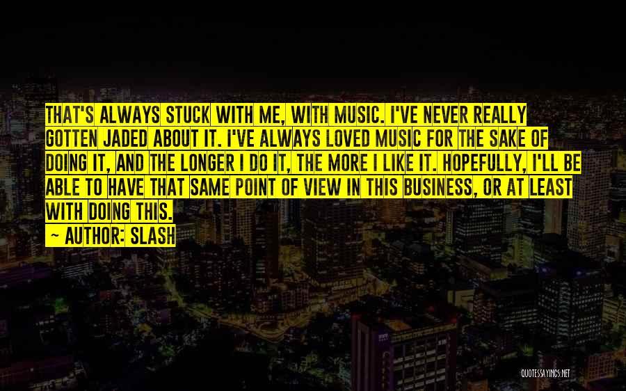 Slash Quotes 824616