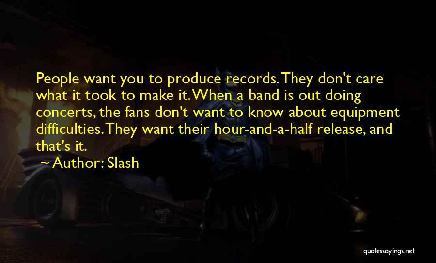 Slash Quotes 895888