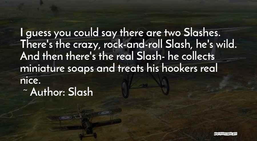 Slash Quotes 918579