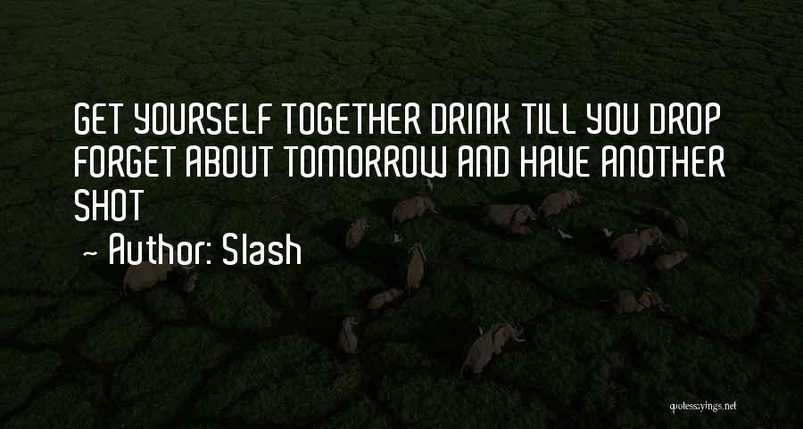 Slash Quotes 966589