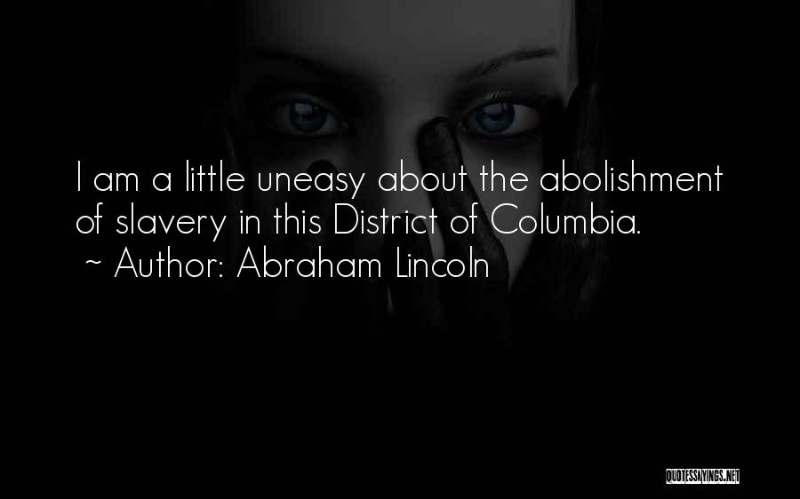 Slavery Abolishment Quotes By Abraham Lincoln